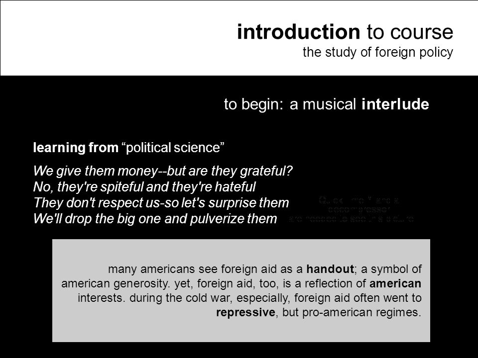 10 to begin: a musical interlude learning from political science We give them money--but are they grateful.