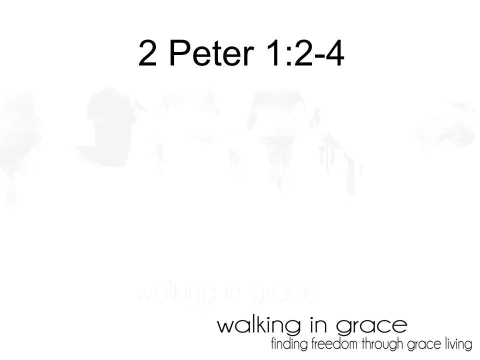 2 Peter 1:2-4