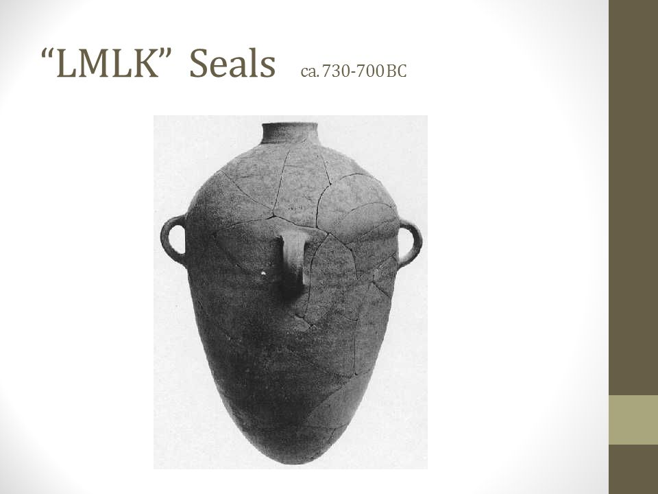 LMLK Seals ca. 730-700 BC