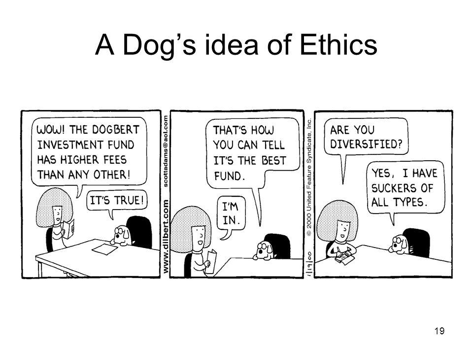 19 A Dog's idea of Ethics