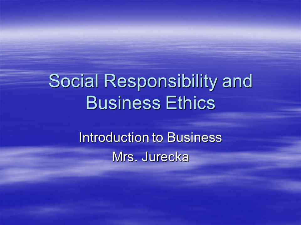 Social Responsibility The obligation of a business to contribute to the well-being of a community.