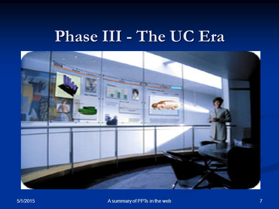 Phase III - The UC Era The UC era will have lots of computers shared by each one of us.