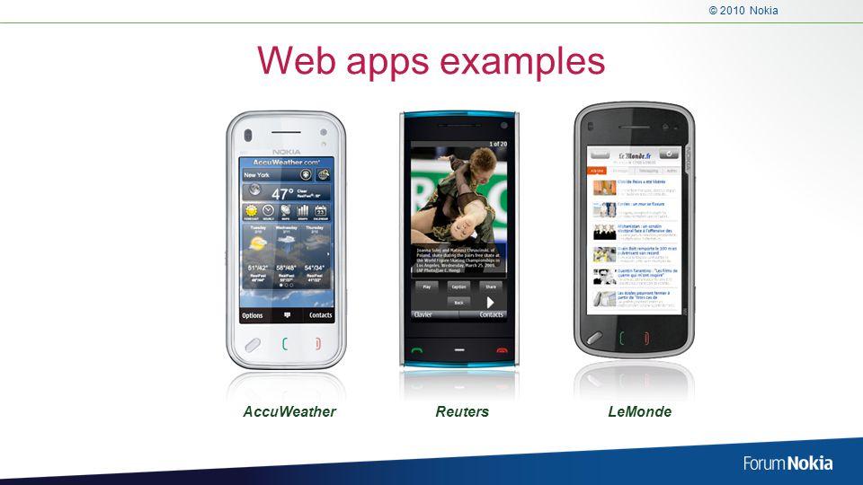 © 2010 Nokia Web apps examples ReutersAccuWeatherLeMonde