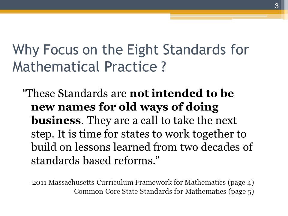 Why Focus on the Eight Standards for Mathematical Practice .