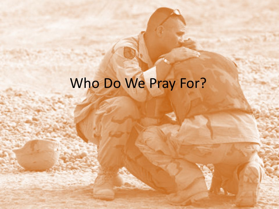 Who Do We Pray For?
