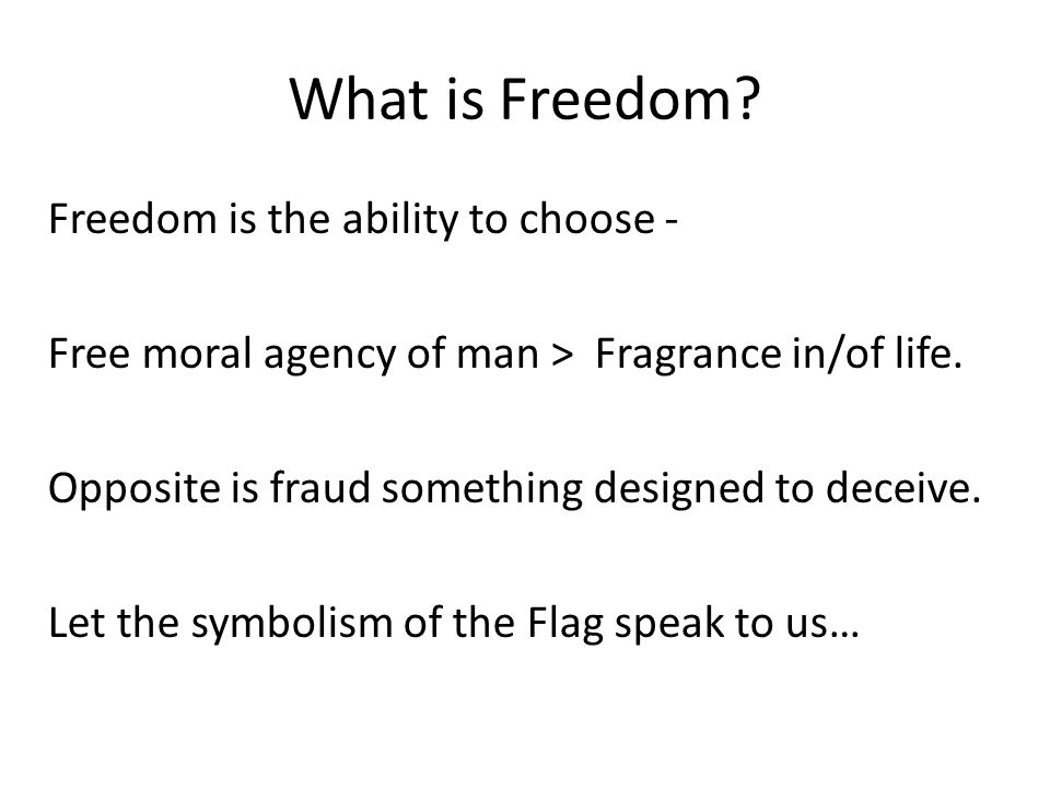 What is Freedom.