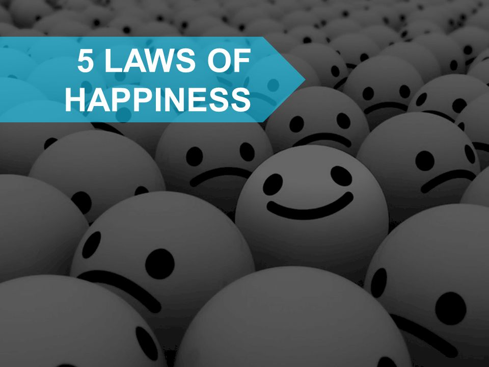 5 LAWS OF HAPPINESS