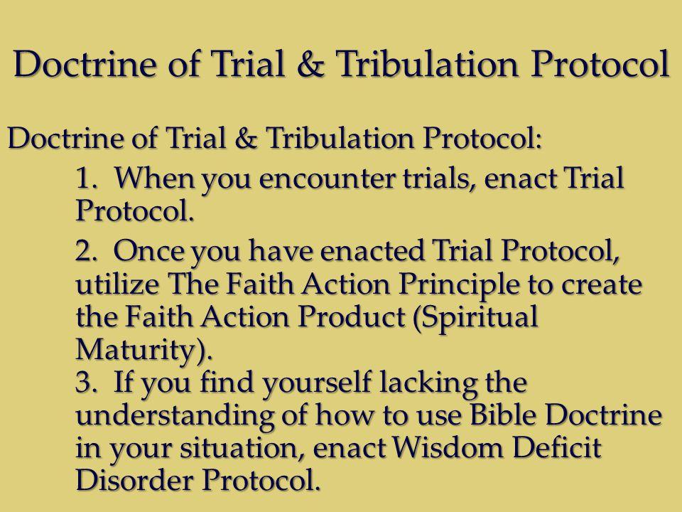 Doctrine of Trial & Tribulation Protocol Doctrine of Trial & Tribulation Protocol: 1.