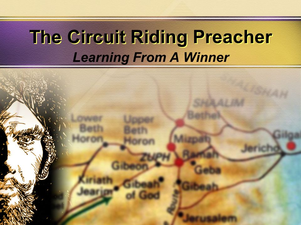 The Circuit Riding Preacher Learning From A Winner