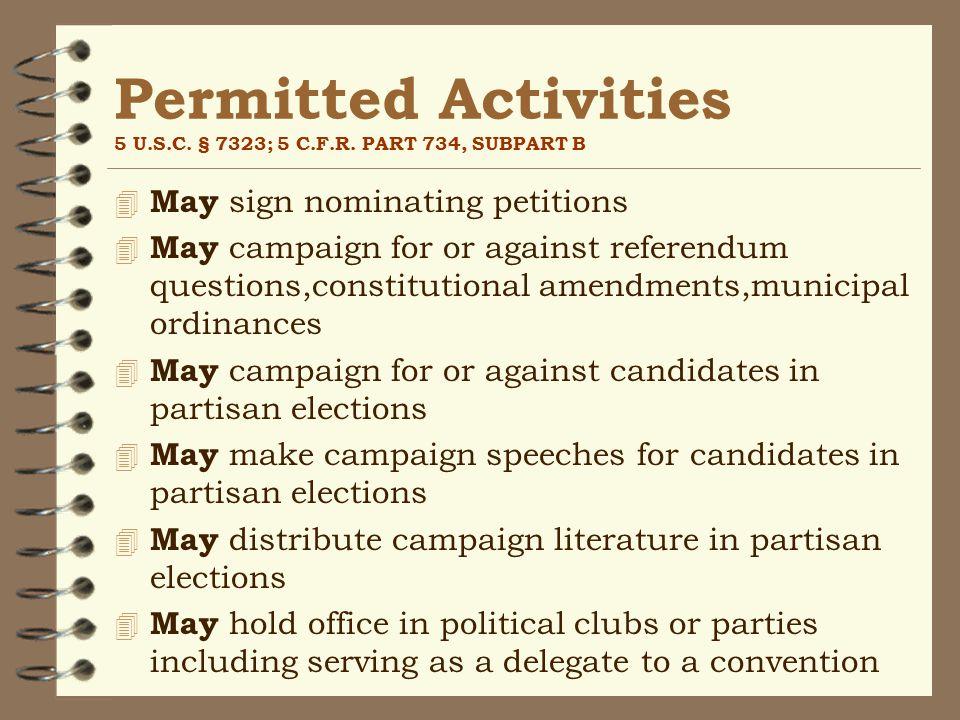 Permitted Activities 5 U.S.C. § 7323; 5 C.F.R.
