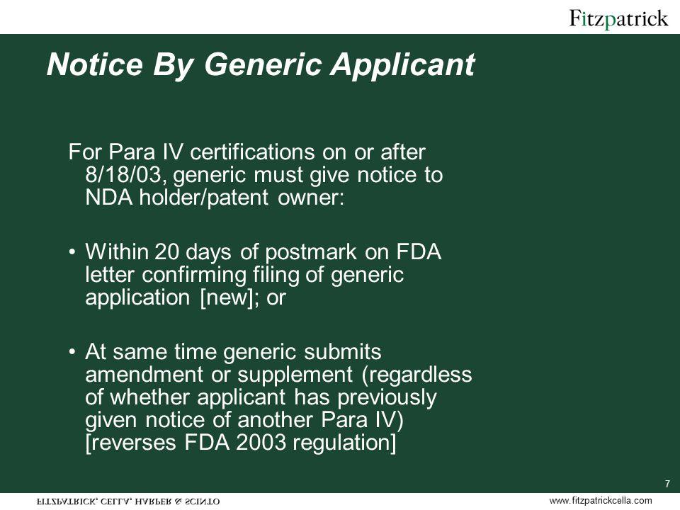 www.fitzpatrickcella.com 18 180-Day Exclusivity Forfeiture First applicant's 180-day exclusivity forfeited by: 1.Failure to market under certain circs.