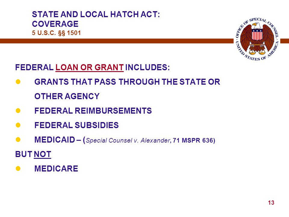 12 STATE AND LOCAL HATCH ACT: COVERAGE 5 U.S.C.