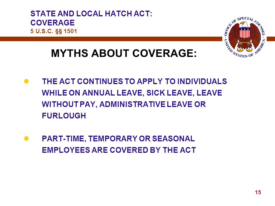 14 STATE AND LOCAL HATCH ACT: COVERAGE 5 U.S.C.