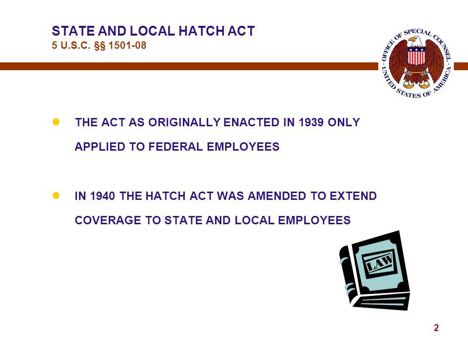 32 HATCH ACT INFORMATION / ADVICE 5 U.S.C.