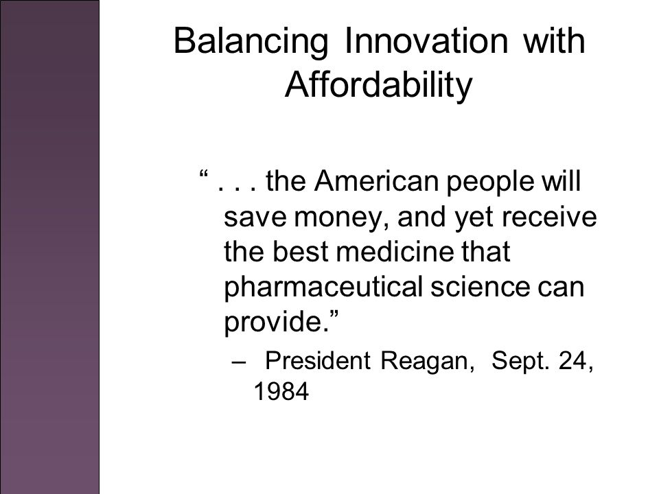 Background 1962 Amendments to FDCA required proof of safety and efficacy Lengthy approval period for innovators = defacto shortening of patent term Onerous approval requirements for generics = off-patent drugs with no generic competition