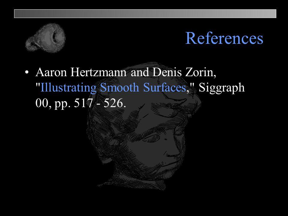 References Aaron Hertzmann and Denis Zorin,