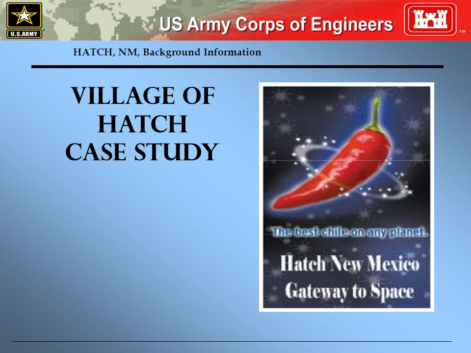 HATCH, NM, Background Information Village of Hatch Case Study