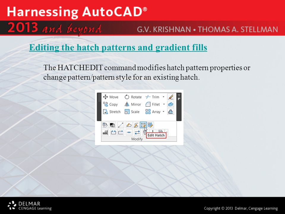 The HATCHEDIT command modifies hatch pattern properties or change pattern/pattern style for an existing hatch. Editing the hatch patterns and gradient