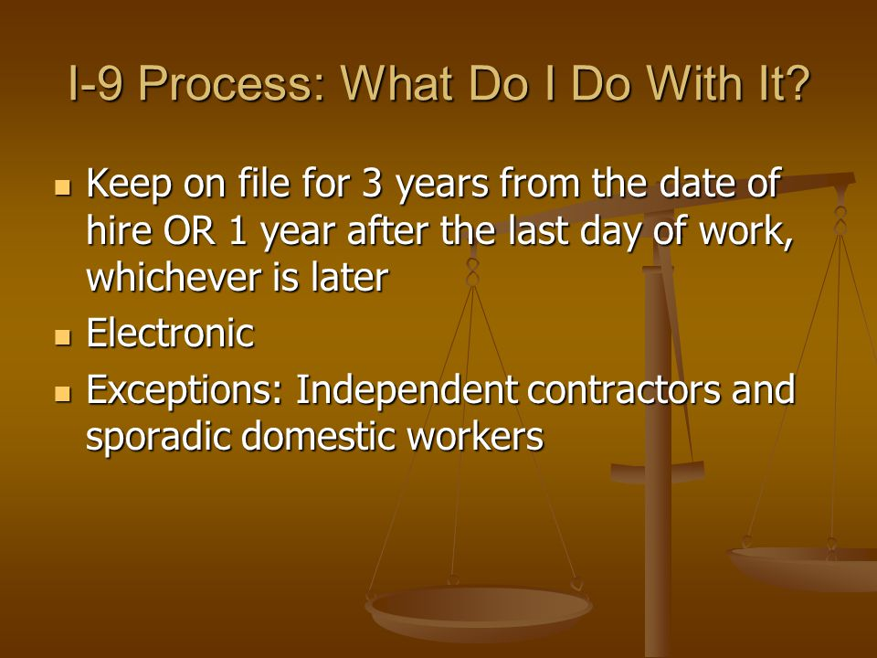 I-9 Process: What Do I Do With It.