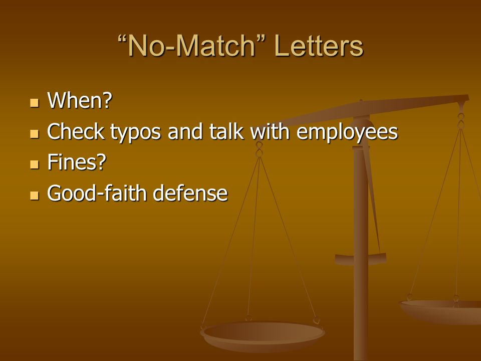 No-Match Letters When. When.