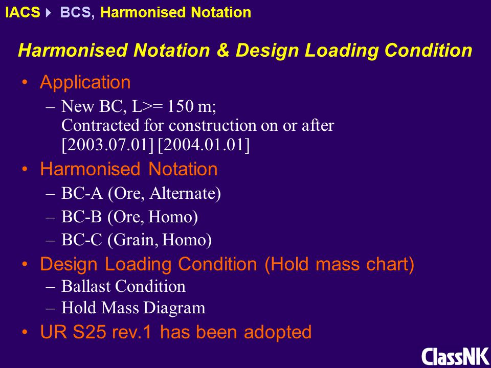 Harmonised Notation & Design Loading Condition Application –New BC, L>= 150 m; Contracted for construction on or after [2003.07.01] [2004.01.01] Harmo