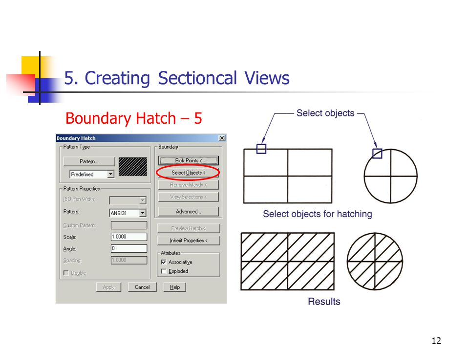 12 5. Creating Sectioncal Views Boundary Hatch – 5