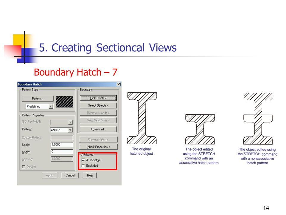 14 5. Creating Sectioncal Views Boundary Hatch – 7