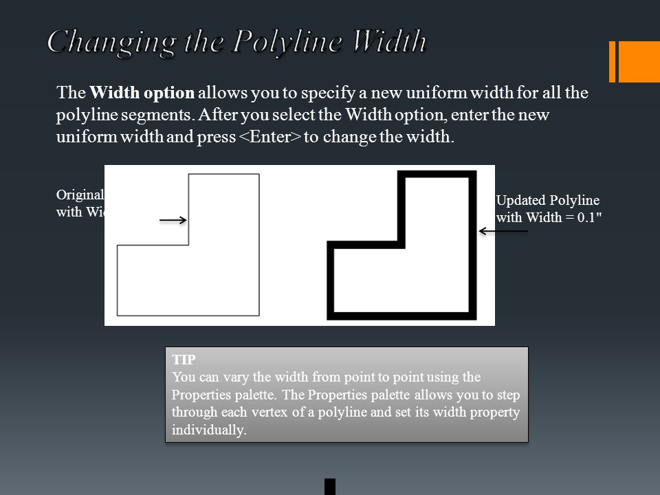 The Width option allows you to specify a new uniform width for all the polyline segments.