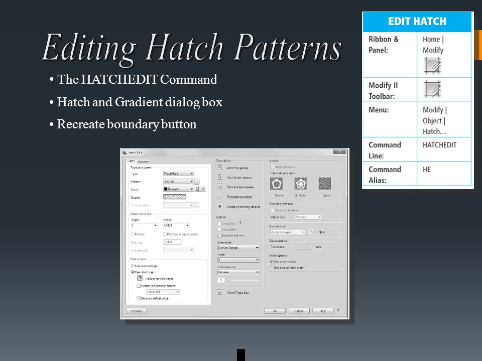 The HATCHEDIT Command Hatch and Gradient dialog box Recreate boundary button