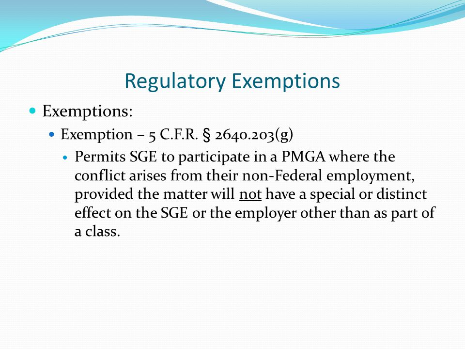 Regulatory Exemptions Exemptions: Exemption – 5 C.F.R.