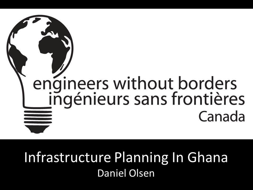 Infrastructure Planning In Ghana Daniel Olsen