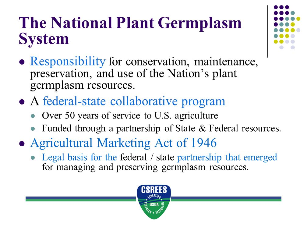 The National Plant Germplasm System: More valuable today than ever before