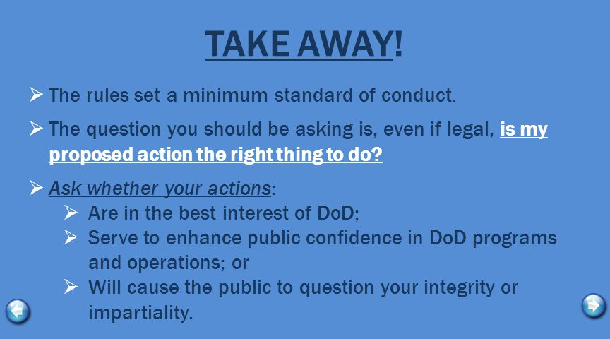 TAKE AWAY!  The rules set a minimum standard of conduct.  The question you should be asking is, even if legal, is my proposed action the right thing