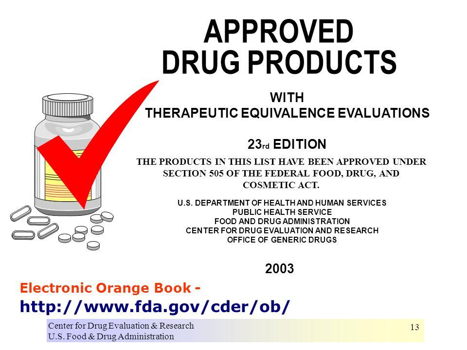 Center for Drug Evaluation & Research U.S. Food & Drug Administration 13 U.S.