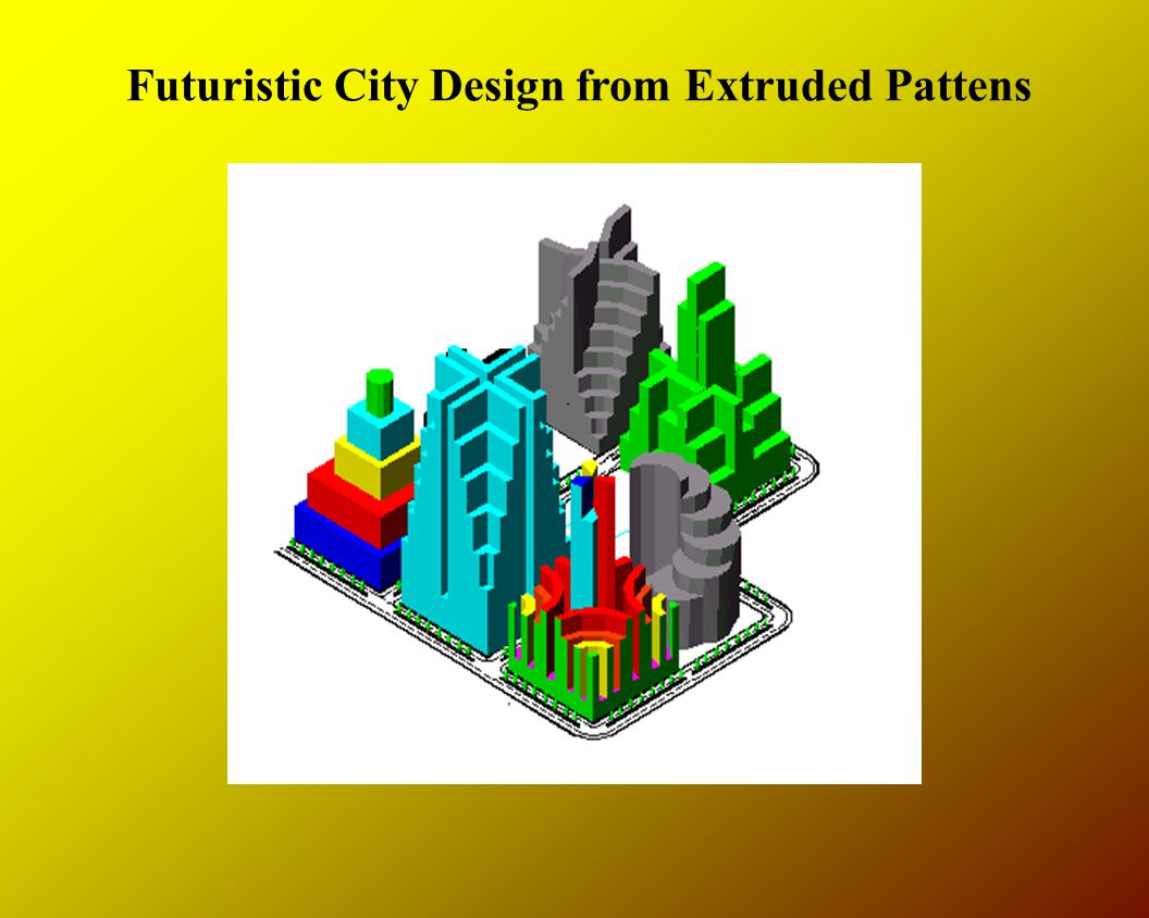 Futuristic City Design from Extruded Pattens