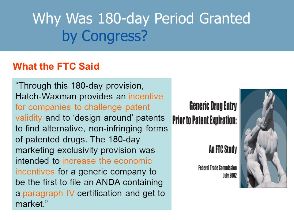 Why Was 180-day Period Granted by Congress.