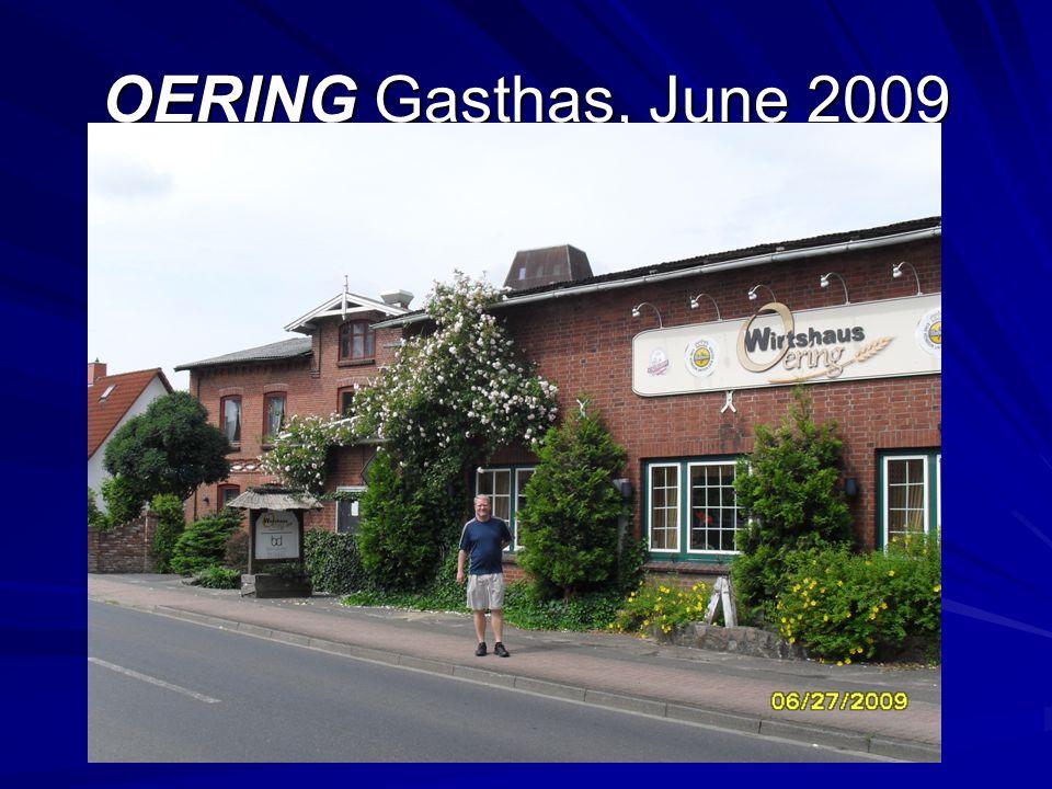 OERING Gasthas, June 2009