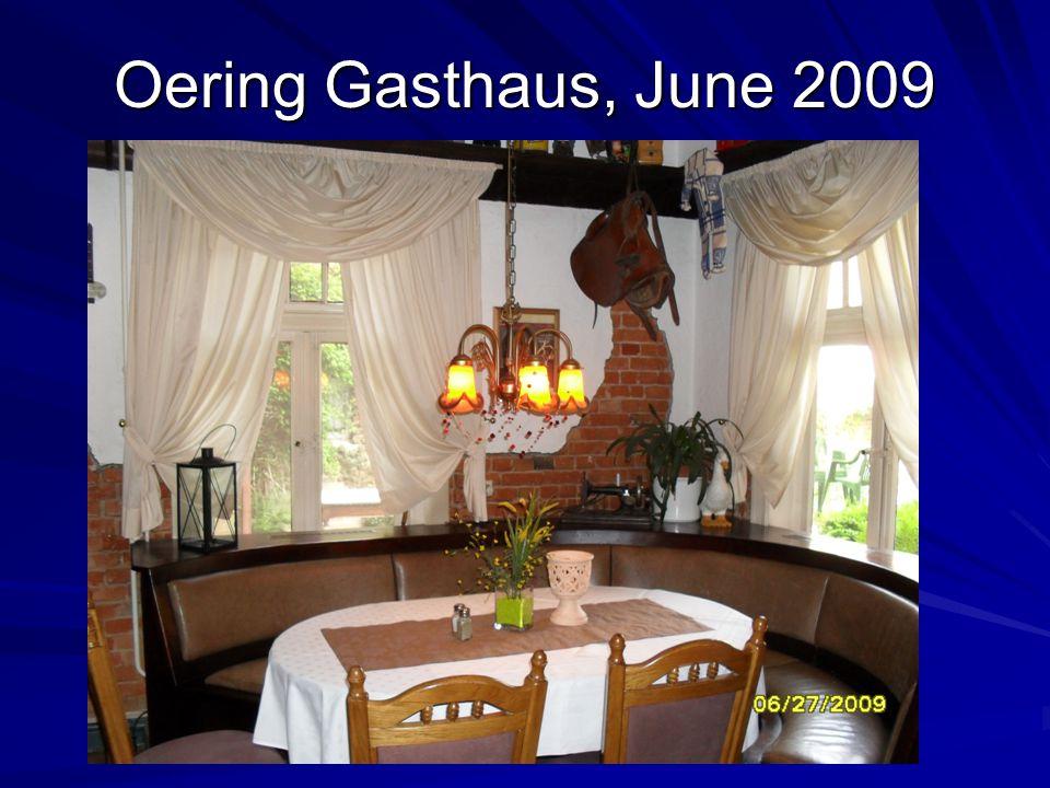 Oering Gasthaus, June 2009