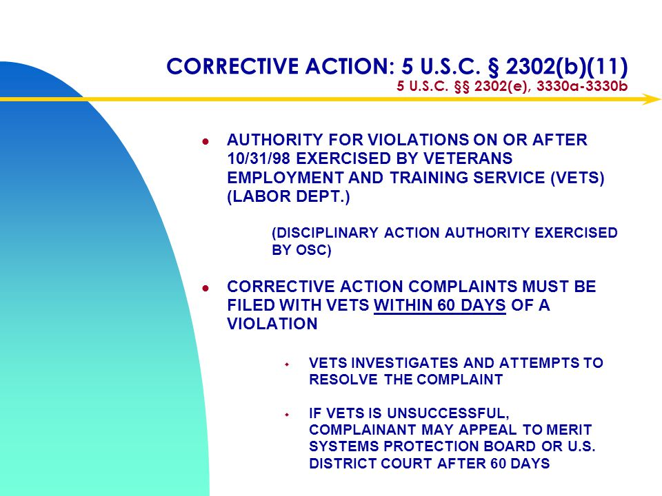 CORRECTIVE ACTION 5 U.S.C. §§ 1214(g), 1221(g)(1)(A) OSC REMEDY FOR MOST PROHIBITED PERSONNEL PRACTICES (INCLUDING REPRISAL FOR WHISTLEBLOWING) [FOR V