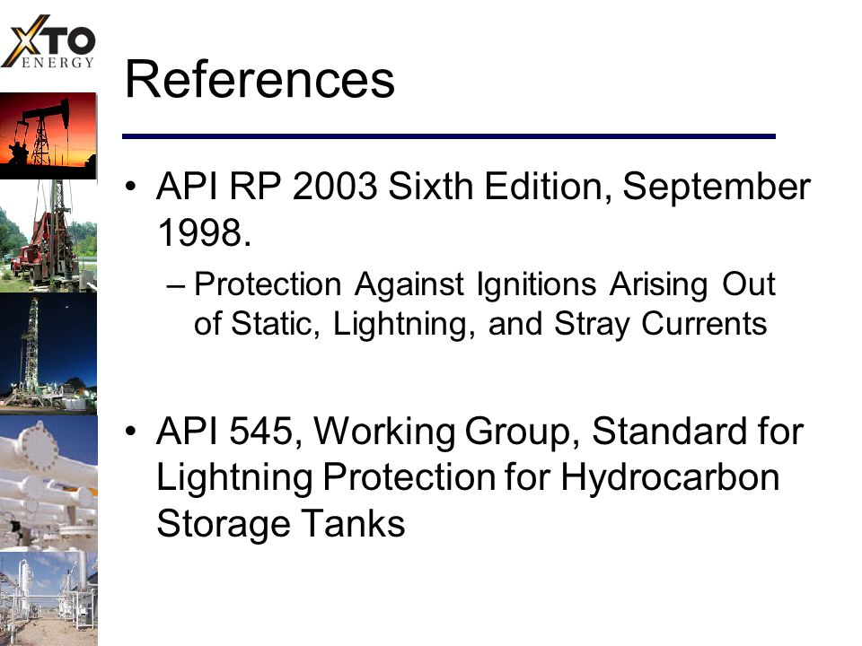 References API RP 2003 Sixth Edition, September 1998.