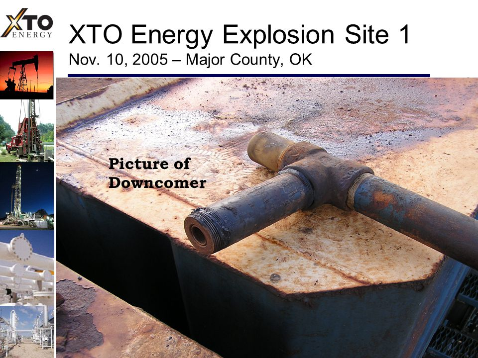 XTO Energy Explosion Site 1 Nov. 10, 2005 – Major County, OK Picture of Downcomer