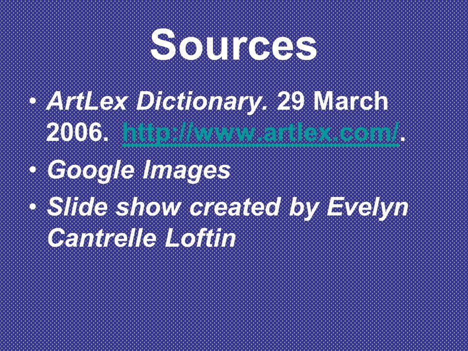 Sources ArtLex Dictionary. 29 March 2006.