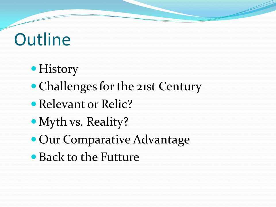 Outline History Challenges for the 21st Century Relevant or Relic.