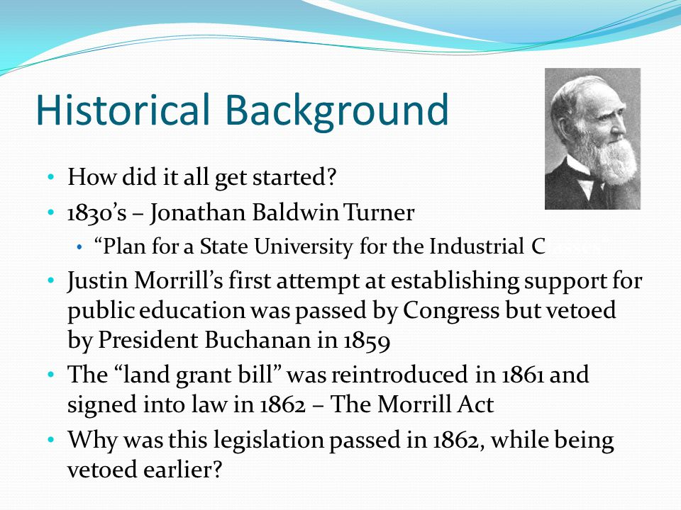 Historical Background How did it all get started.