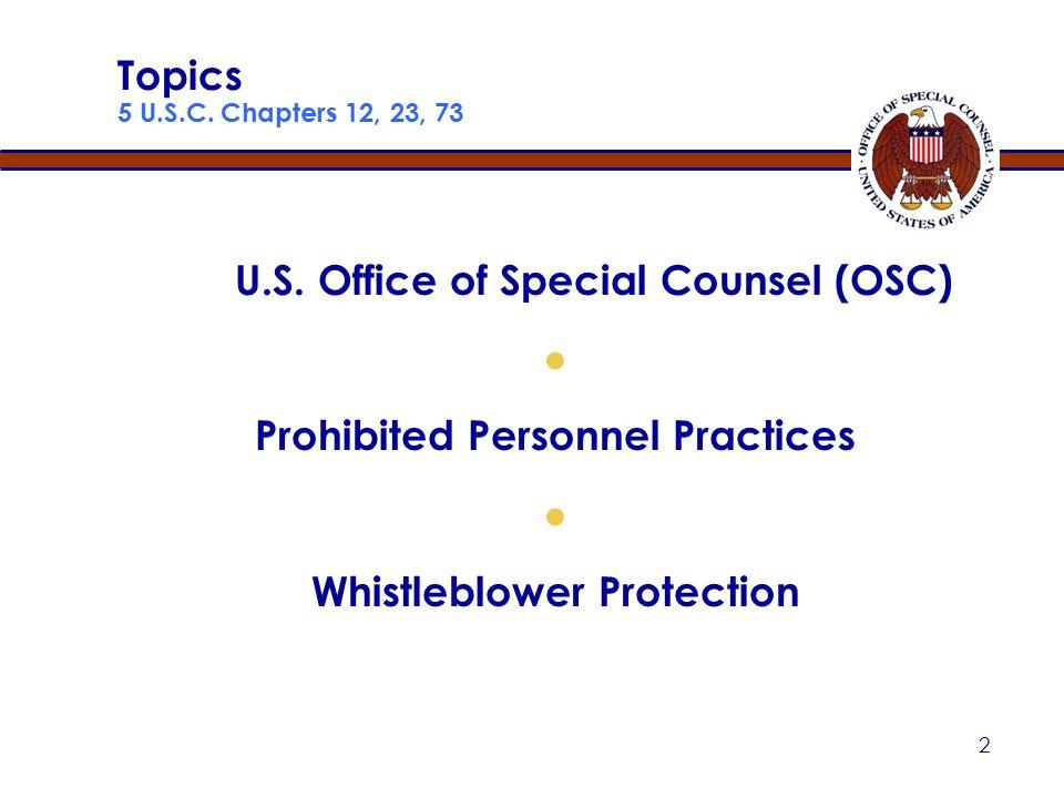 2 Topics 5 U.S.C.Chapters 12, 23, 73 U.S.