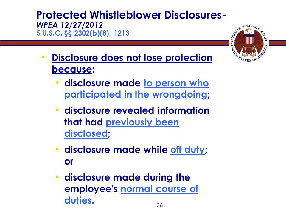 25 No requirement to go through chain of command Whistleblower's personal motivation does not negate reasonable belief Employee or applicant protected