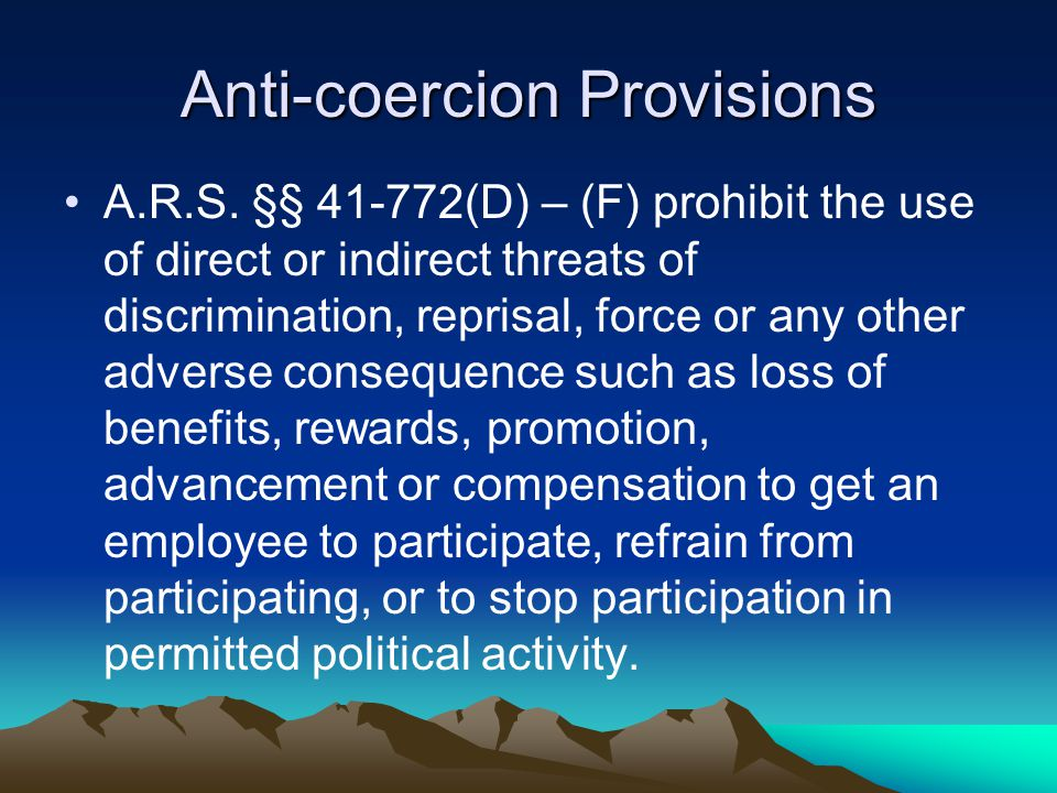 Anti-coercion Provisions A.R.S.