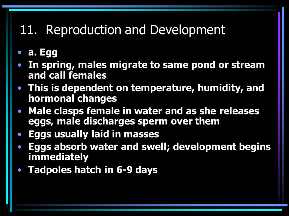 11. Reproduction and Development a.