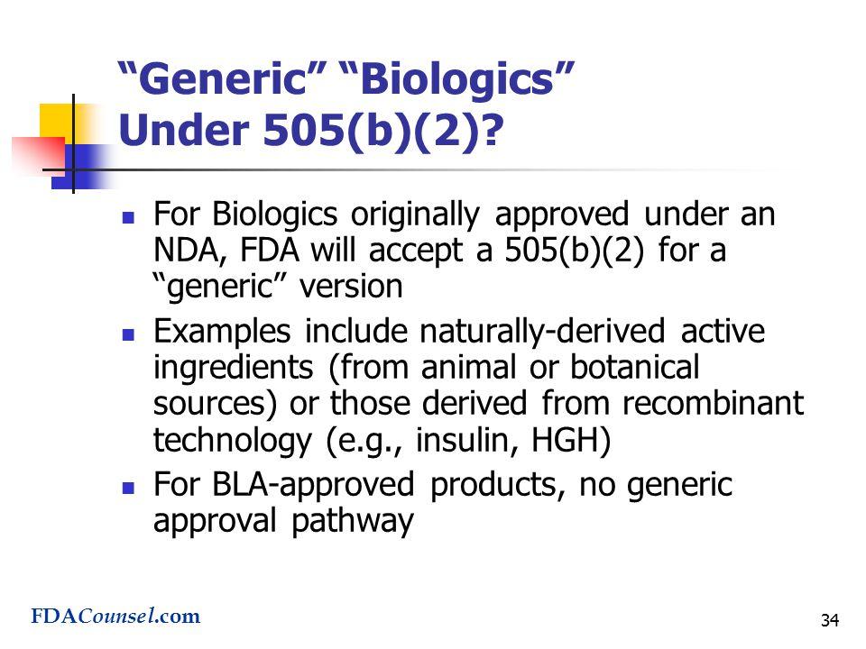34 Generic Biologics Under 505(b)(2).