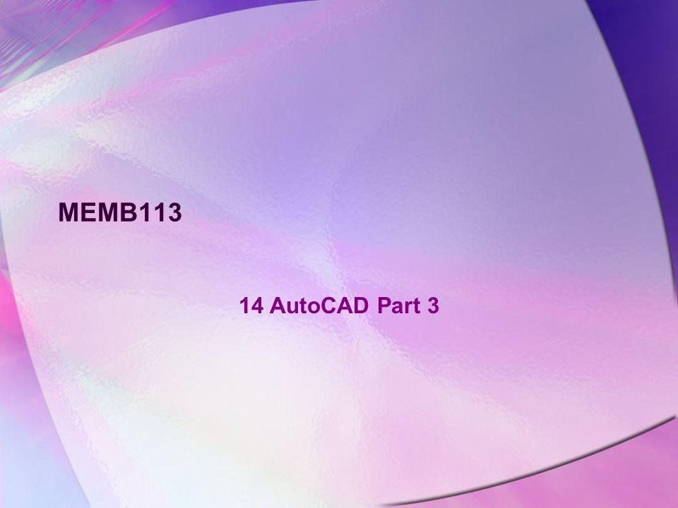 MEMB113 14 AutoCAD Part 3
